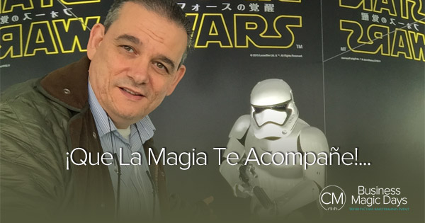 Business Magic Days y ¡Que La Magia Te Acompañe!