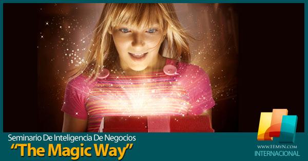 The Magic Way: La Ruta Mágica De Los Negocios